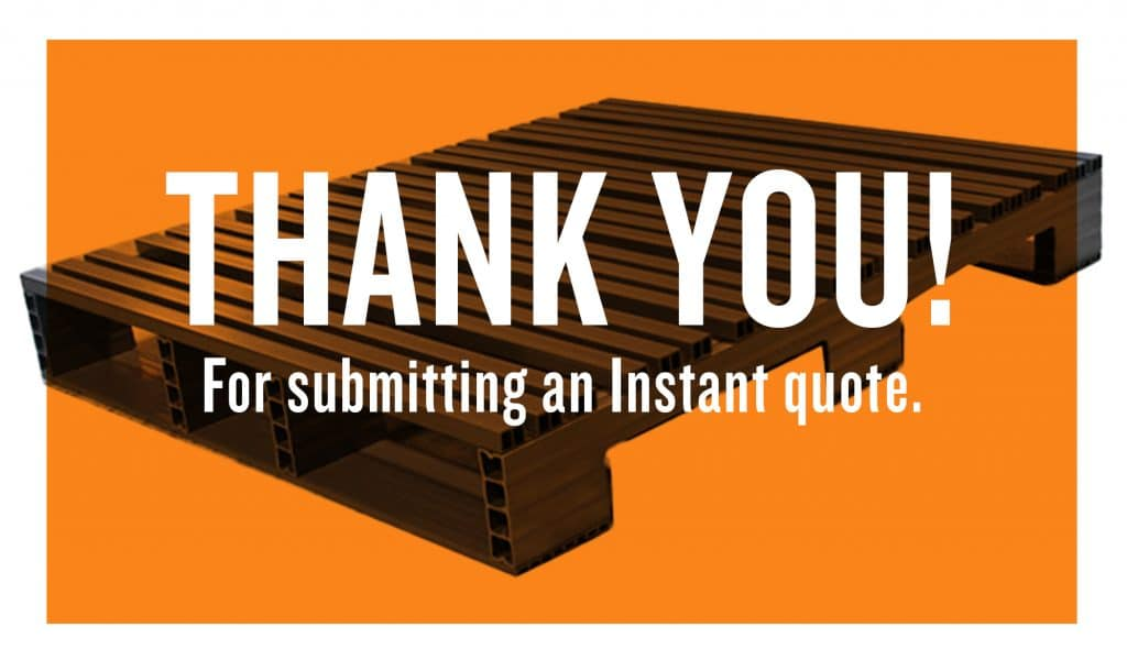 Thank you for submitting an instant quote!